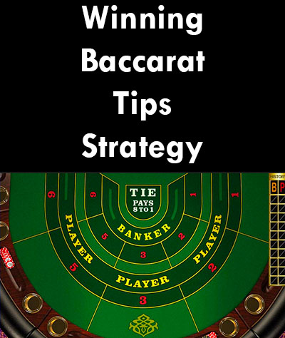 Winning Baccarat Tips Strategy